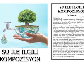 su-tasarrufu-su-kirliliği-suyun-önemi-ile-ilgili-kompozisyon-yazı